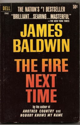 The Fire Next Time James Baldwin